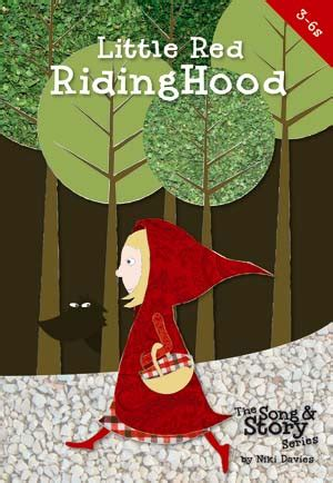 Little Red Riding Hood   Song & Story