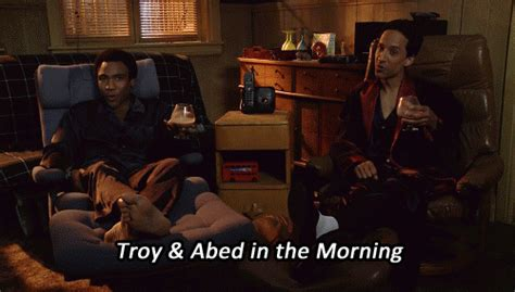 Troy and Abed in the morning - nights! | Best friend dates